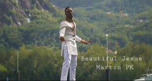 Beautiful Jesus By Martin Pk [Mp3 &Amp; Lyrics]