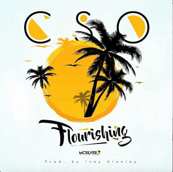 I Am Flourishing By Cso [Mp3 &Amp; Lyrics]