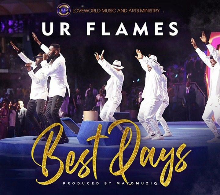Best Days By Ur Flames [Mp3 &Amp; Lyrics]