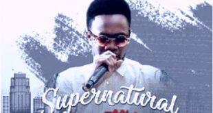 Supernatural Something By Da Music [Lyrics &Amp; Mp3]