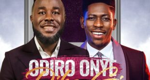 Odiro Onye Dika Gi By Dr Tj Ft. Moses Bliss [Lyrics &Amp; Mp3]