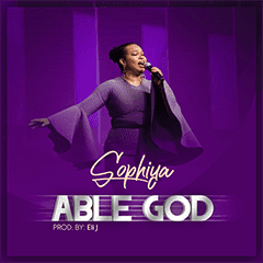 Able God By Sophiya &Amp; Loveworld Singers [Mp3 &Amp; Lyrics]